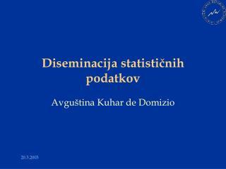 Diseminacija statisticnih podatkov