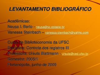LEVANTAMENTO BIBLIOGR FICO
