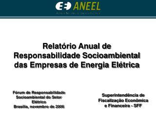 Superintend ncia de Fiscaliza  o Econ mica e Financeira - SFF