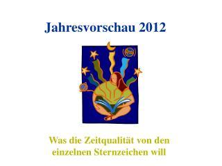 Jahresvorschau 2012