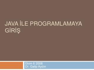 Java Ile Programlamaya GIRIs