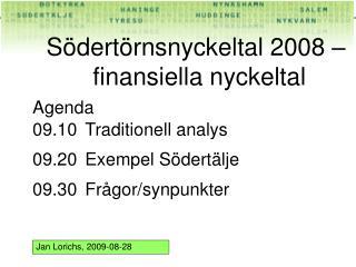 S dert rnsnyckeltal 2008    finansiella nyckeltal