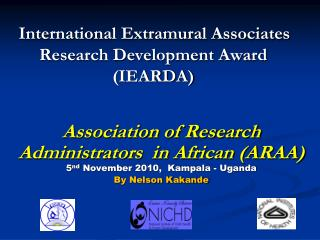 International Extramural Associates Research Development Award  IEARDA