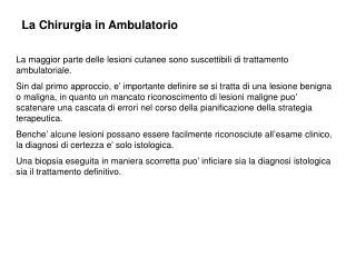 La Chirurgia in Ambulatorio