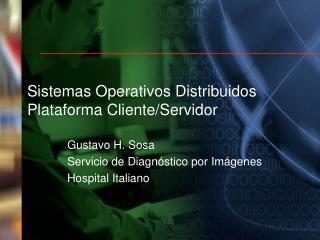 Sistemas Operativos Distribuidos   Plataforma Cliente