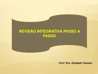 REVIS O INTEGRATIVA PASSO A PASSO