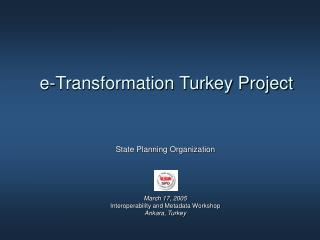 E-Transformation Turkey Project