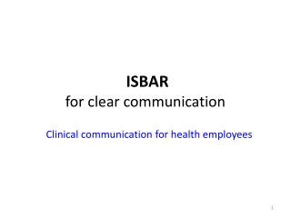 ISBAR  for clear communication