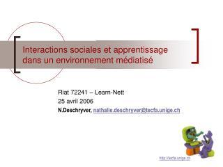 Interactions sociales et apprentissage dans un environnement m diatis