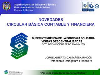 NOVEDADES  CIRCULAR B SICA CONTABLE Y FINANCIERA