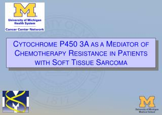 CYTOCHROME P450 3A AS A MEDIATOR OF CHEMOTHERAPY RESISTANCE IN PATIENTS WITH SOFT TISSUE SARCOMA