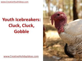 Youth Icebreakers: Cluck, Cluck, Gobble