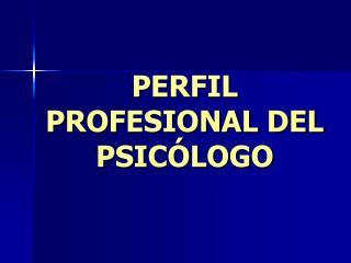 PERFIL PROFESIONAL DEL PSIC LOGO