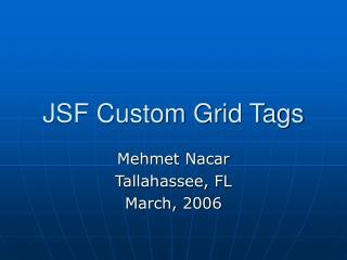 JSF Custom Grid Tags