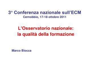 3  Conferenza nazionale sull ECM Cernobbio, 17-18 ottobre 2011