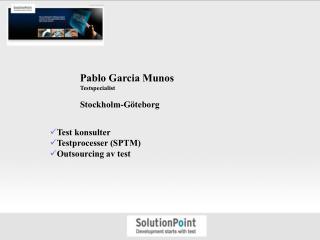 Pablo Garcia Munos Testspecialist  Stockholm-G teborg