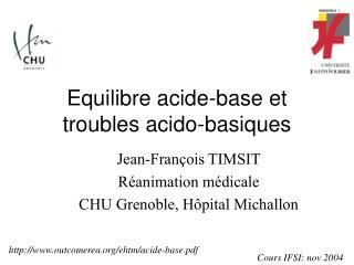 Equilibre acide-base et  troubles acido-basiques