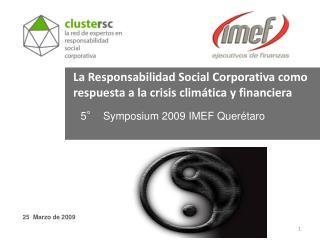 La Responsabilidad Social Corporativa como respuesta a la crisis clim tica y financiera