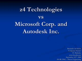 Z4 Technologies vs Microsoft Corp. and Autodesk Inc.