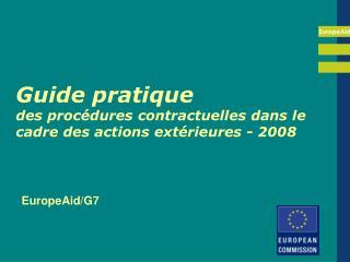 Guide pratique  des proc dures contractuelles dans le cadre des actions ext rieures - 2008