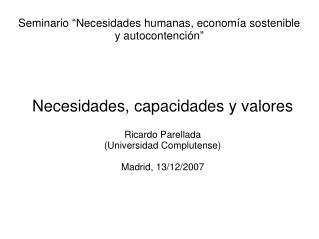 Seminario  Necesidades humanas, econom a sostenible y autocontenci n