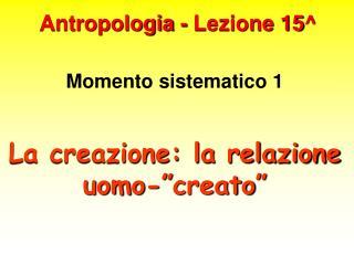Antropologia - Lezione 15