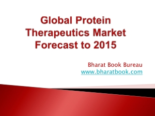 Global Protein Therapeutics Market Forecast to 2015