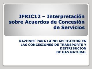 IFRIC12   Interpretaci n sobre Acuerdos de Concesi n de Servicios