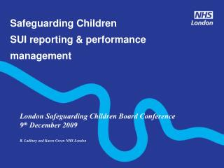 Safeguarding Children SUI reporting  performance management