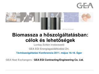 Biomassza a hoszolg ltat sban: c lok  s lehetos gek