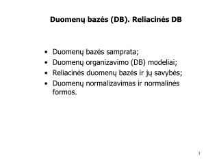 Duomenu bazes DB. Reliacines DB