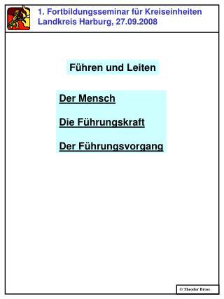 1. Fortbildungsseminar f r Kreiseinheiten Landkreis Harburg, 27.09.2008