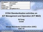 CCSA Standardization activities on  ICT Management and Operation ICT MO