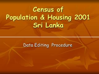 Census of  Population  Housing 2001 Sri Lanka