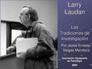 Larry Laudan  Las Tradiciones de Investigaci n