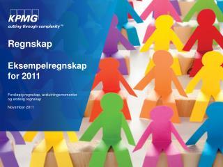 Regnskap  Eksempelregnskap for 2011