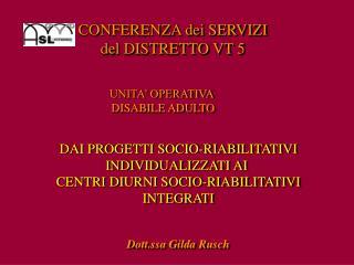 CONFERENZA dei SERVIZI  del DISTRETTO VT 5