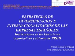 ESTRATEGIAS DE DIVERSIFICACION E INTERNACIONALIZACI N DE LAS EMPRESAS ESPA OLAS: