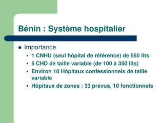 B nin : Syst me hospitalier