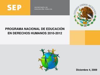 PROGRAMA NACIONAL DE EDUCACI N EN DERECHOS HUMANOS 2010-2012