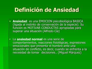 Definici n de Ansiedad