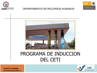 PROGRAMA DE INDUCCION DEL CETI