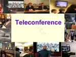Teleconference