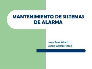 MANTENIMIENTO DE SISTEMAS DE ALARMA