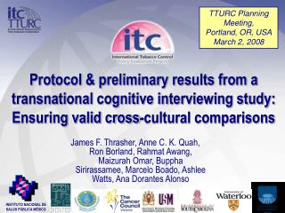 Protocol  preliminary results from a transnational cognitive interviewing study: Ensuring valid cross-cultural compariso
