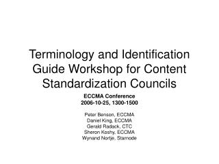 Terminology and Identification Guide Workshop for Content Standardization Councils