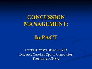 CONCUSSION  MANAGEMENT:  ImPACT