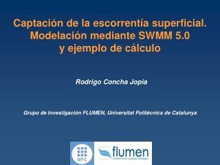Captaci n de la escorrent a superficial. Modelaci n mediante SWMM 5.0                                   y ejemplo de c l