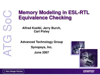 Memory Modeling in ESL-RTL Equivalence Checking