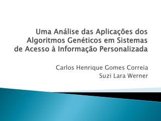 Uma An lise das Aplica  es dos Algoritmos Gen ticos em Sistemas de Acesso   Informa  o Personalizada